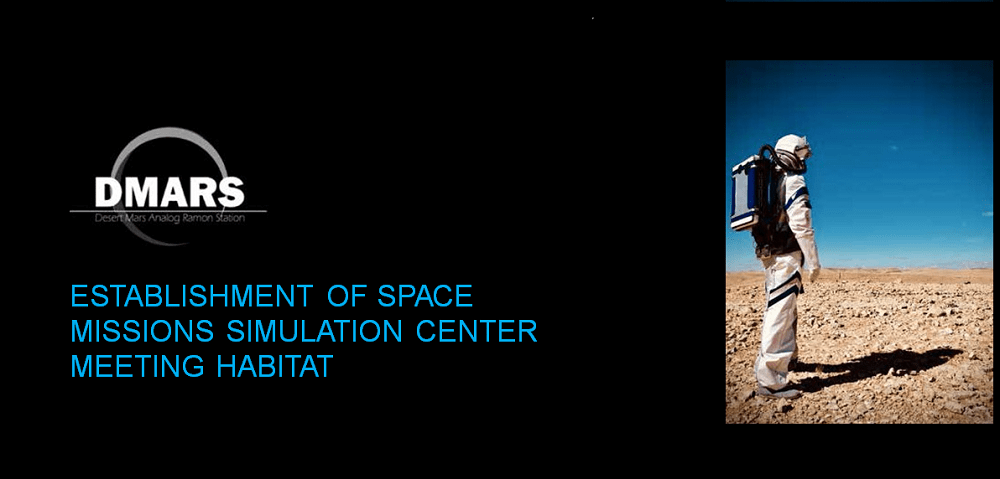 DMARS – ESTABLISHMENT OF SPACE MISSIONS SIMULATION CENTER MEETING HABITAT